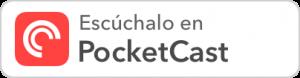 Escucha en Pocketcast